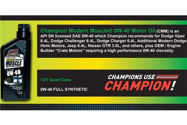 Champion 0w-40 Modern Muscle Oil Specs